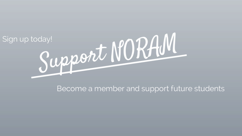 Become a member and help NORAM to continue it's mission. NORAM alumni and others who want to support are welcome to sign up as members to support.